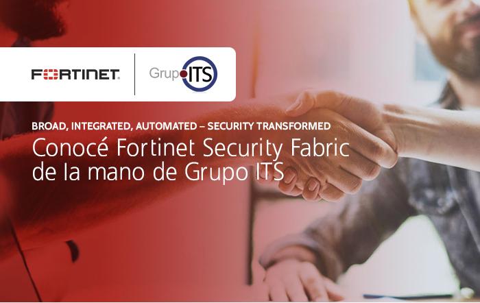 Conocé Fortinet Security Fabric de la mano de Grupo ITS